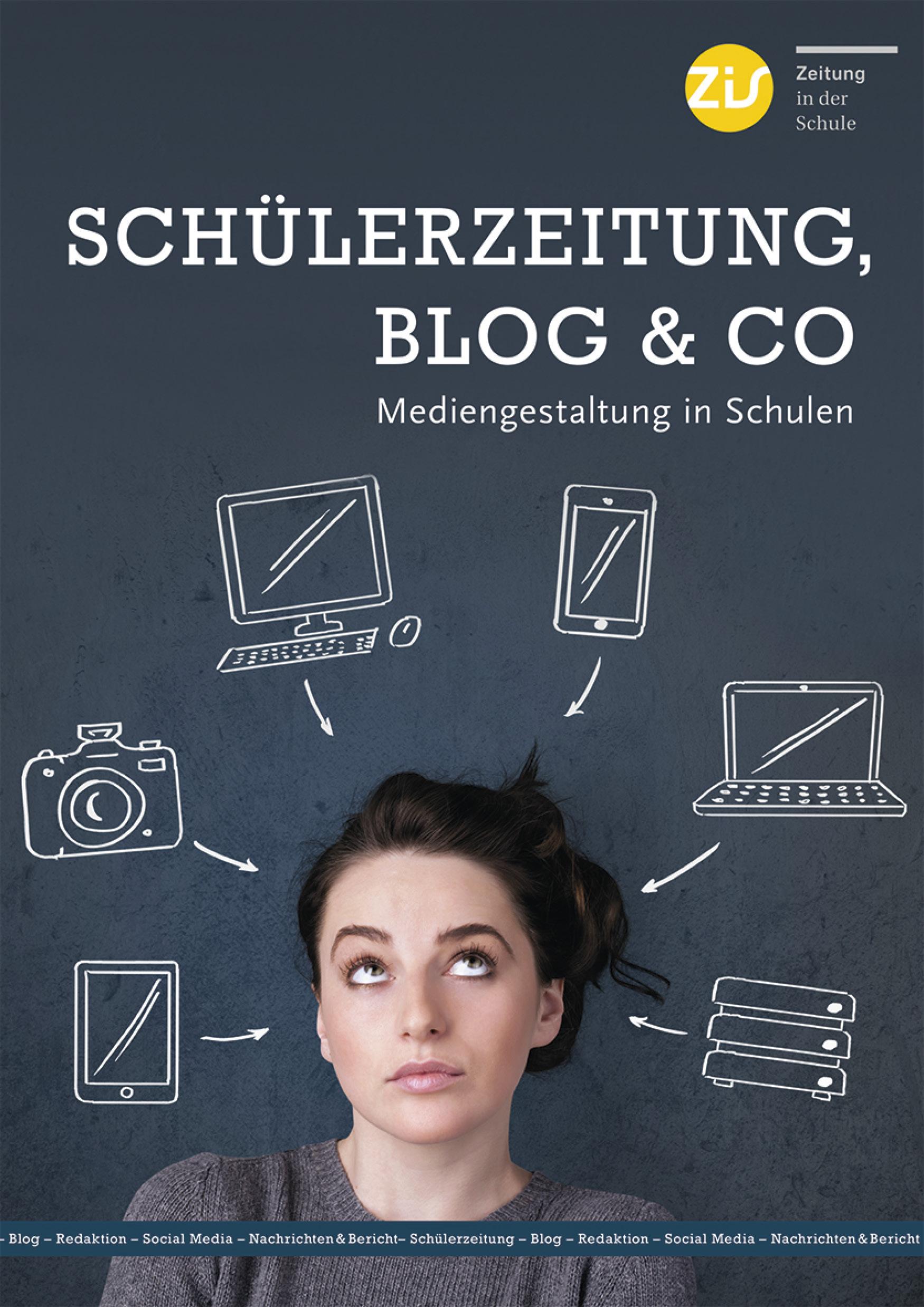 Schülerzeitung, Blog & Co - Mediengestaltung in Schulen