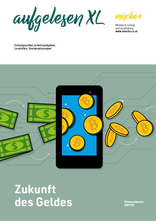 aufgelesen XL: Zukunft des Geldes